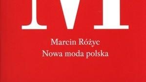 Rozyc_Nowa_Moda_Polska