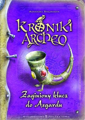 Kroniki Archeo. Zaginiony klucz do Asgardu