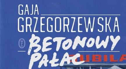 Grzegorzewska_Betonowy_palac