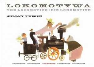 Lokomotywa, The Locomotive, Die Lokomotive