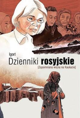 Dzienniki rosyjskie. Zapomniana wojna na Kaukazie