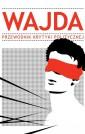 Wajda – przewodnik Krytyki Politycznej