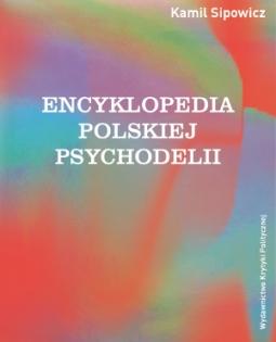 Encyklopedia polskiej psychodelii
