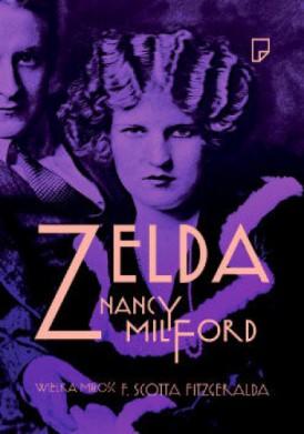 Zelda. Wielka Miłość F. Scotta Fitzgeralda