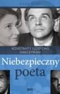 Niebezpieczny poeta. Konstanty Ildefons Gałczyński