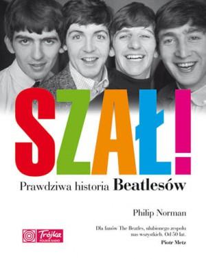 Szał! Prawdziwa historia Beatlesów