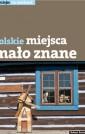Polskie miejsca mało znane