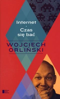 Internet. Czas się bać