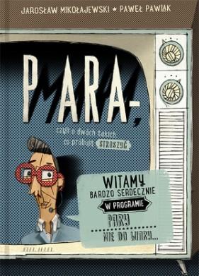 Para-mara, czyli o dwóch takich co próbują straszyć