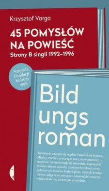 45 Pomysłów na powieść.. Strony B singli 1992–1996 bildungsroman