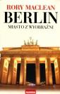 Berlin. Miasto z wyobraźni