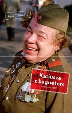 Katiusza z bagnetem. 14 sekretów ZSRR