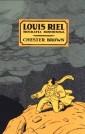 Louis Riel. Biografia komiksowa