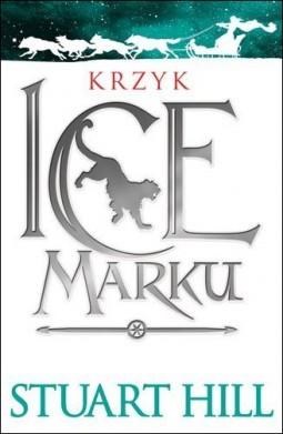 Krzyk Icemarku. Kroniki Icemarku, tom I