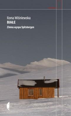 Białe. Zimna wyspa Spitsbergen