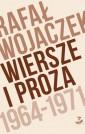 Wiersze i proza 1946-1971