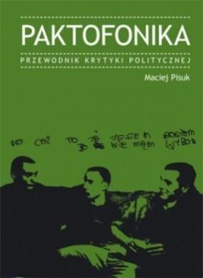 Paktofonika. Przewodnik Krytyki Politycznej.