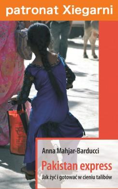 Pakistan Express. Jak żyć i gotować w cieniu Talibów