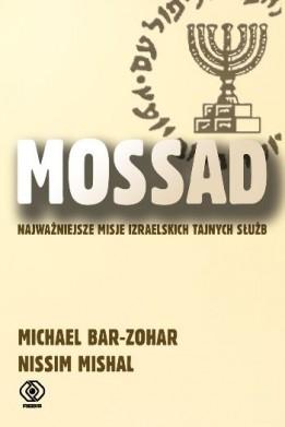 Mossad: najważniejsze misje izraelskich tajnych służb