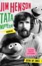 Jim Henson. Tata Muppetów