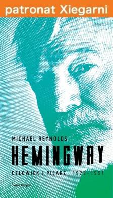 Hemingway. Człowiek i pisarz 1929-1961