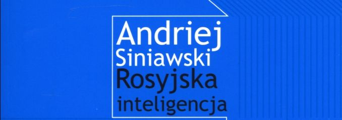 Siniawski_Andriej_Rosyjska_inteligencja