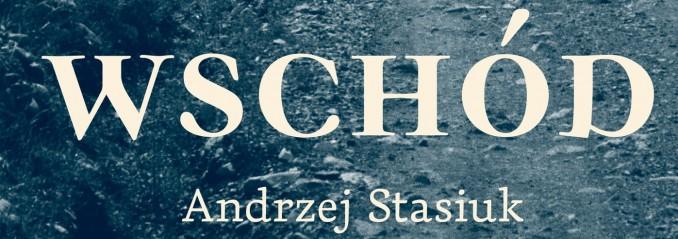 Stasiuk_Wschod