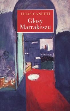 Głosy Marrakeszu. Zapiski po podróży