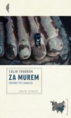 Thubron_Za_murem