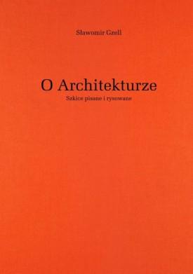 O Architekturze. Szkice pisane i rysowane