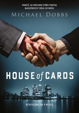 House of Cards. Bezwzględna gra o władzę