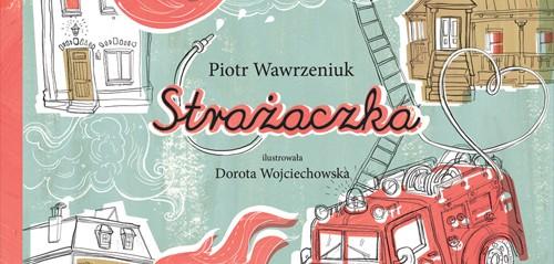 Wawrzeniuk_Strazaczka_patronat