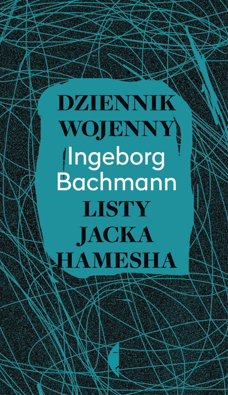 Dziennik wojenny. Listy Jacka Hamesha