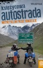 Księżycowa autostrada. Motocyklem przez Himalaje.