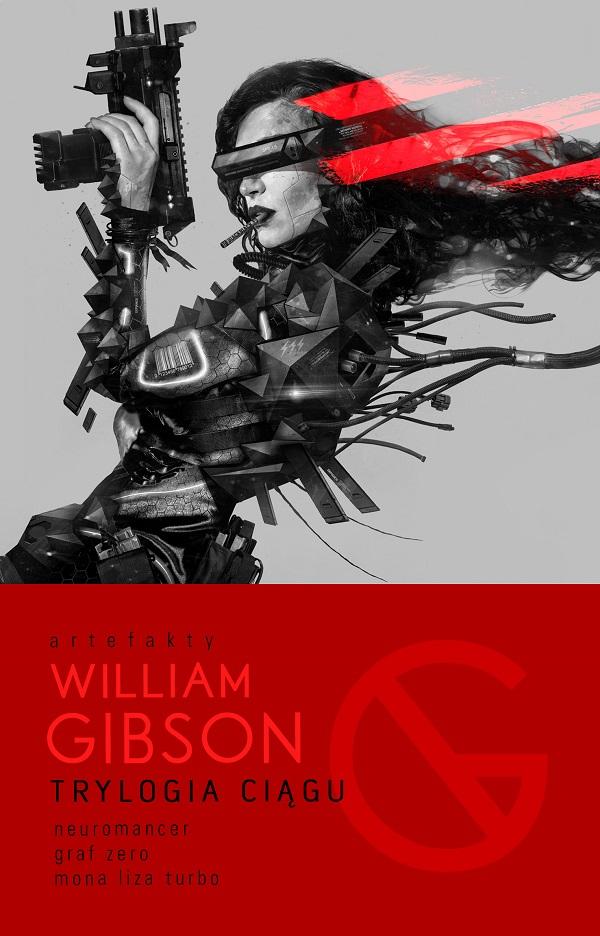 Trylogia Ciągu: Neuromancer, Graf Zero, Mona Liza Turbo