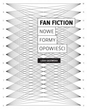 Fan fiction. Nowe formy opowieści