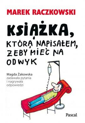 Książka, która napisałem, żeby mieć na odwyk