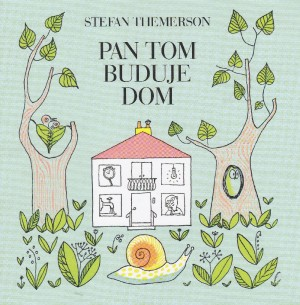 Pan Tom buduje dom