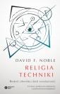 religia-techniki-boskosc-czlowieka-i-duch-wynalazczosci-b-iext31590054