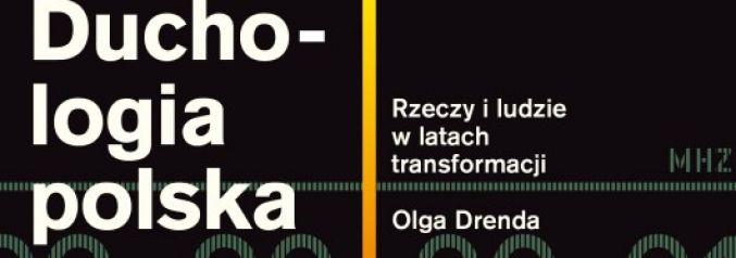 olga-drenda-duchologia-polska-rzeczy-i-ludzie-w-latach-transformacji-wydawnictwo-karakter