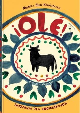 ¡Olé! Hiszpania dla dociekliwych