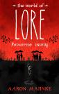 The World of Lore: Potworne istoty