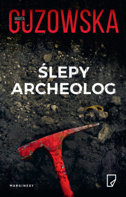 Ślepy archeolog