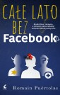 Całe lato bez Facebooka