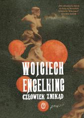 Engelking_Czlowiek znikad_m