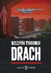 Twardoch_Drach_edycjo slonsko_m