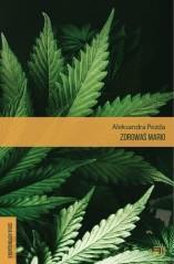 i-zdrowas-mario-reportaze-o-medycznej-marihuanie-aleksandra-pezda-dostawa-gratis-szczegoly-zobacz-w-sklepie