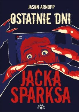 Ostatnie dni Jacka Sparksa